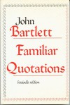 A Collection of Familiar Quotations - Mark Churchill