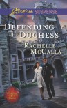 Defending the Duchess - Rachelle McCalla