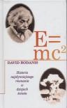 E=mc2: Historia najsłynniejszego równania - David Bodanis