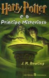 Harry Potter e o Príncipe Misterioso  - Isabel Nunes, Maria do Carmo Figueira, Alice Rocha, J.K. Rowling