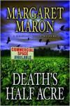 Death's Half Acre - Margaret Maron