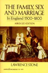 Family, Sex and Marriage in England 1500-1800 (Abridged, no footnotes) - Lawrence Stone