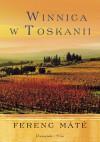 Winnica w Toskanii - Ferenc Máté