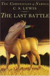 The Last Battle (Chronicles of Narnia, #7) - C.S. Lewis, Pauline Baynes