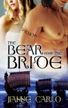 The Bear and the Bride - Jianne Carlo