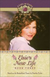 Elsie's New Life - Martha Finley