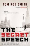 The Secret Speech (The Child 44 Trilogy) - Tom Rob Smith