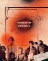 Francis Bacon: Incunabula - Martin Harrison, Rebecca Daniels