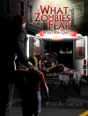 What Zombies Fear: A Father's Quest - Kirk Allmond, Laura Bretz