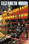 The Serrano Connection - Elizabeth Moon