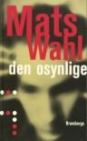 Den osynlige - Mats Wahl