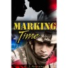 Marking Time - C. J. Anthony