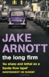 The Long Firm - Jake Arnott