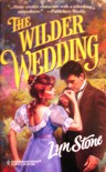 The Wilder Wedding (Harlequin Historical #413) - Lyn Stone