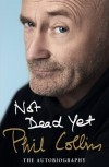 Phil Collins: The Autobiography - Phil Collins