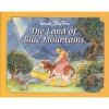 The Land of Blue Mountains - Enid Blyton