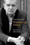 Magnetyczna północ - Tomas Venclova, Ellen Hinsey