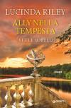 Ally nella tempesta: Le Sette Sorelle - Lucinda Riley