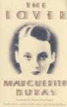 The Lover - Marguerite Duras, Barbara Bray