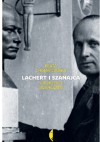 Lachert i Szanajca. Architekci awangardy - Beata Chomątowska