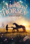 A Hundred Horses - Sarah Lean
