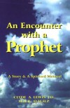 An Encounter with a Prophet - C.A. Lewis