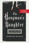 (The Hangman's Daughter) By Potzsch, Oliver (Author) Paperback on (08 , 2011) - Oliver Potzsch