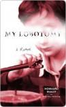 My Lobotomy - Howard Dully, Charles Fleming