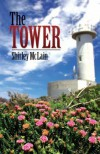 The Tower - Shirley McLain