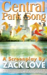 Central Park Song: An unexpected New York romance that changes everything... - Zack Love