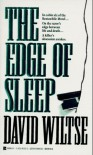 The Edge of Sleep - David Wiltse