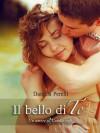 Il bello di te (Un amore al Candle café) - Daniela Perelli