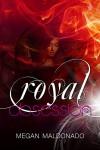 Royal Obsession (Royal Series) - Megan Maldonado