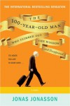 The 100-Year-Old Man Who Climbed Out the Window and Disappeared - Steven Crossley, Rod Bradbury, Jonas Jonasson
