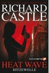 Castle 1 - Hardcover: Heat Wave - Hitzewelle - Richard Castle, Anika Klüver