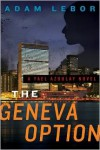 The Geneva Option - Adam LeBor