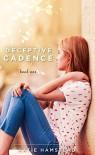 Deceptive Cadence - Katie Hamstead
