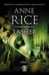 Lasher, tom 2 - Anne Rice