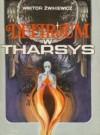 Delirium w Tharsys - Wiktor Żwikiewicz
