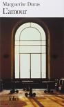 L'Amour - Marguerite Duras