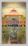 The Circus Train Conspiracy (The Railway Detective #14) - Edward Marston
