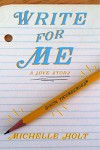 Write For Me - Michelle Holt