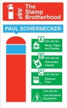 The Stamp Brotherhood - Paul Schiernecker