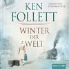 Winter der Welt - Die Jahrhundert-Saga - Ken Follett