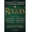 George R.R. Martin Rogues (Hardback) - Common - Gardner Dozois,  Gillian Flynn and Neil Gaiman by George R.R. Martin