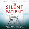 The Silent Patient - Alex Michaelides