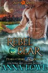 Rebel Bear - Anna Lowe