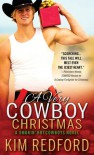 A Very Cowboy Christmas: Merry Christmas and Happy New Year, Y'all (Smokin' Hot Cowboys) - Kim Redford