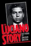 The Luciano Story - Sid Feder, Joachim Joesten