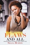 Flaws and All - Shana Burton
